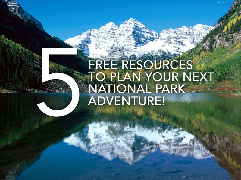 5_Free_resources_National_park_Trip_Planning